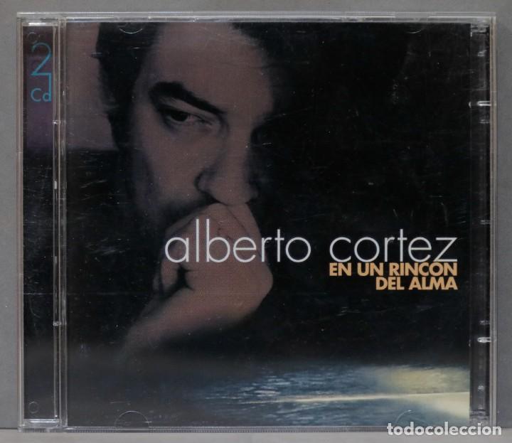 2 CD. ALBERTO CORTEZ. EN UN RINCÓN DEL ALMA (Música - CD's Melódica )