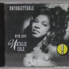 CDs de Música: CD. NATALIE COLE. UNFORGETTABLE. WITH LOVE. Lote 288094053