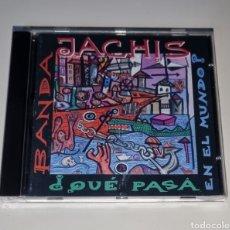 CDs de Música: BANDA JACHIS / CD 1997 / ¿QUÉ PASA EN EL MUNDO?. Lote 288143683