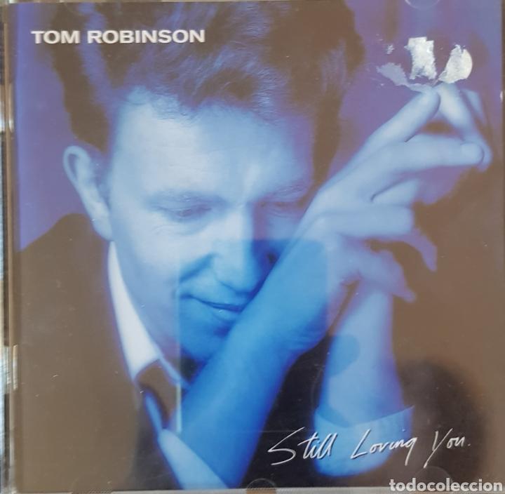 TOM ROBINSON STILL LOVING YOU (Música - CD's Rock)