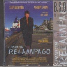 CDs de Música: COMO UN RELÁMPAGO CD BANDA SONORA DE LA PELÍCULA 1996 ASSUMPTA SERNA. Lote 288197858