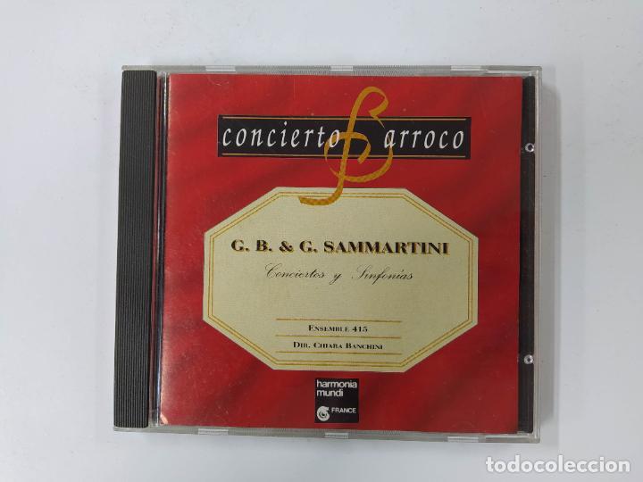 CONCIERTO BARROCO. G.B. & G. SAMMARTINI. CONCIERTOS Y SINFONIAS. CD. TDKCD62 (Música - CD's Clásica, Ópera, Zarzuela y Marchas)
