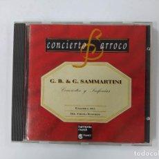 CDs de Música: CONCIERTO BARROCO. G.B. & G. SAMMARTINI. CONCIERTOS Y SINFONIAS. CD. TDKCD62. Lote 288207568