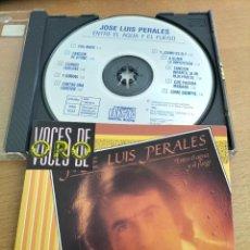 CDs de Música: RAR CD. JOSE LUIS PERALES. ENTRE EL AGUA Y EL FUEGO. VOCES DE ORO. 1988. Lote 288314018