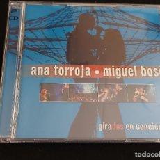 CDs de Música: ANA TORROJA - MIGUEL BOSÉ / GIRADOS EN CONCIERTO / DOBLE CD - WEA-2000 / 23 TEMAS / IMPECABLE.. Lote 288325183