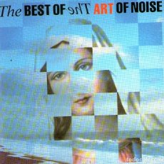 CDs de Música: THE ART OF NOISE - THE BEST OF THE ART OF NOISE - CD ALBUM 10 TRACKS - CHINA RECORDS / POLYDOR 1988. Lote 288475603