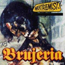 CDs de Música: BRUJERIA - MEXTREMIST HITS CD 2002 20 TEMAS + 5 VIDEOS - METAL. Lote 288486058