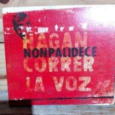 CDs de Música: CD NONPALIDECE HAGAN CORRER LA VOZ ORIGINAL EXELENTE. Lote 288525188