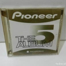 CDs de Música: DISCO CD. PIONEER – THE ALBUM 5 PROGRESSIVE. COMPACT DISC.. Lote 288689418
