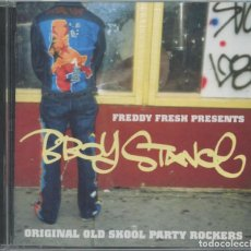 CDs de Música: FREDDY FRESH – B-BOY STANCE (ORIGINAL OLD SKOOL PARTY ROCKERS) - CD. Lote 288733433
