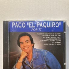 "CDs de Música: PACO"" EL PAQUIRO"" POR TI.. Lote 288740318"