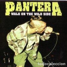 CDs de Música: CD PANTERA - WALK ON THE WILD SIDE - LIVE. Lote 288890378
