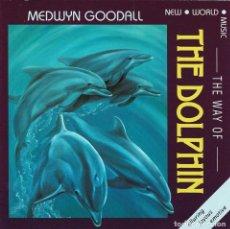 CDs de Música: MEDWYN GOODALL - THE WAY OF THE DOLPHIN. CD. Lote 288963703