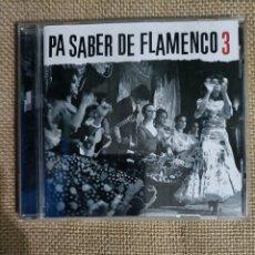 CDs de Música: CD PA SABER DE FLAMENCO 3.. Lote 289019288