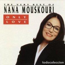 CDs de Música: NANA MOUSKOURI CD ONLY LOVE USA IMPECABLE 10 DE 10. Lote 289042233