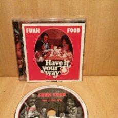 CDs de Música: FUNK FOOD. HAVE IT YOUR WAY. RECOPILATORIO SOULCIETY. AÑO 1996.. Lote 289201018