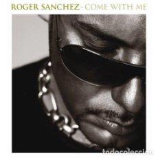 CDs de Música: CD ROGER SANCHEZ COME WITH ME 2 CDS AQUITIENESLOQUEBUSCA ALMERIA. Lote 289431408