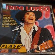 CDs de Música: CD.DE TRINI LOPEZ FLASH. Lote 289436268