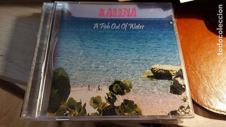 CD.DE KALENA A FISH OUT OF WATER (Música - CD's Otros Estilos)
