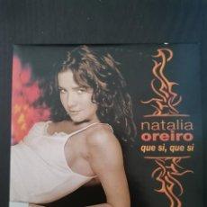 CDs de Música: NATALIA OREIRO - QUE SI, QUE SI. Lote 289516823