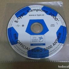 CDs de Música: E-TYPE (CD/SN) CAMPIONE 2000 – OFFICIAL EURO 2000 ANTHEM AÑO 2000. Lote 289524463