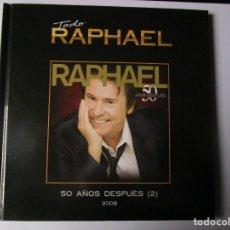 CDs de Música: CD LIBRO TODO RAPHAEL 50 AÑOS DESPUES ( 2 ) DUETOS MIGUEL BOSE, V. FERNANDEZ , MIGUEL RIOS , ALASKA. Lote 289632398