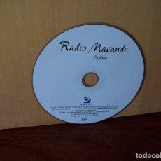 CDs de Música: RADIO MACANDE - EXITOS 10 CANCIONES - SOLO CD SIN CAJA, NI CARATULAS. Lote 289695023