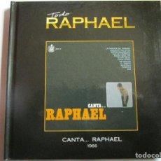CDs de Música: CD LIBRO TODO RAPHAEL CANTA...RAPHAEL YO SOY AQUEL , ESTUVE ENAMORADO , DESDE AQUEL DIA. Lote 289736758