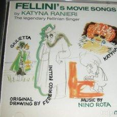 CDs de Música: FELLINI´S MOVIE SONGS / NINO ROTA, KATYNA RANIERI CD BSO. Lote 289767568