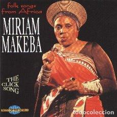 CDs de Música: MIRIAM MAKEBA - FOLK SONG FROM AFRICA (THE CLICK SONG) (CD, ALBUM). Lote 289783983