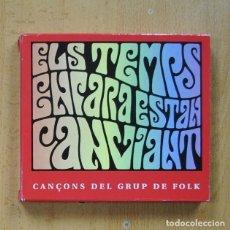 CDs de Música: GRUP DE FOLK - ELS TEMPS ENCARA ESTAN CANVIANT - CD. Lote 289792923