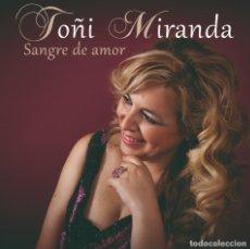 CDs de Música: TOÑI MIRANDA-SANGRE DE AMOR. Lote 289827438