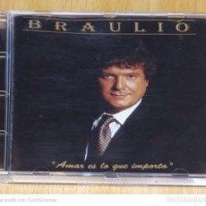 CDs de Música: BRAULIO (AMAR ES LO QUE IMPORTA) CD 1995 EDICIÓN SONY LATIN USA. Lote 290012328