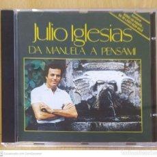 CDs de Música: JULIO IGLESIAS (DA MANUELA A PENSAMI) CD ITALIA. Lote 290016263