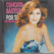 CDs de Música: CONCHITA BAUTISTA CD POR TI 1992. Lote 293673063