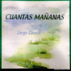 CDs de Música: JORGE CHACÍN CUÁNTAS MAÑANAS DISCO COMPACTO. Lote 293688343