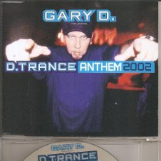 CDs de Música: GARY D. - D. TRANCE ANTHEM 2002 (CDSINGLE CAJA, SIX VERSIONS). Lote 293715143