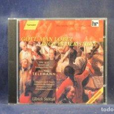 CDs de Música: GEORG PHILIPP TELEMANN - HOFKAPELLE, ULRICH STÖTZEL - GOTT, MAN LOBET DICH IN DER STILLE - CD. Lote 293791848