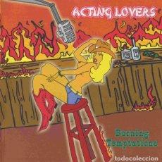 CDs de Música: CD ACTING LOVERS BURNING TEMPTATIONS CON 15 TEMAS COMO NUEVO AQUITIENESLOQUEBUSCA ALMERIA. Lote 293905838