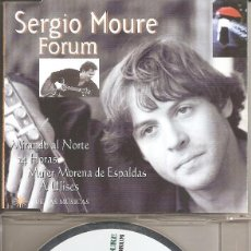 CDs de Música: SERGIO MOURE - MIRANDO AL NORTE / 24 HORAS / MUJER MORENA DE ESPALDAS / A ULISES. Lote 294071973