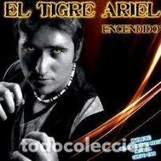 CDs de Música: EL TIGRE ARIEL ENCENDIDO. Lote 294394008