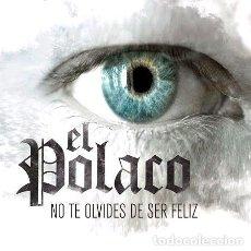 CDs de Música: EL POLACO NO TE OLVIDES DE SER FELIZ. Lote 294405548