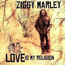 CDs de Música: ZIGGY MARLEY LOVE IS MY RELIGION. Lote 294406643