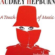 CDs de Música: -AUDREY HEPBURN AUDREY HEPBURN A TOUCH OF MUSIC CD FR IMP. Lote 294414823