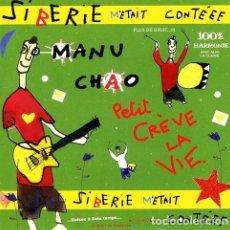 CDs de Música: -MANU CHAO SIBERIE METAIT CONTEEE CD. Lote 294416688