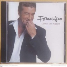 CDs de Música: FRANCISCO (CANTA A LUIS MARIANO) CD 2003 * PRECINTADO. Lote 294455848