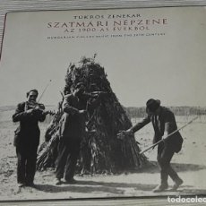 CDs de Música: CD- TUKROS ZENEKAR - SZATMARI NEPZENE AZ 1900 - AS EVEKBOL - HUNGRIAN VILLAGE MUSIC FROM 20TH. Lote 294560443