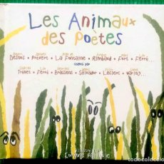 CDs de Música: LOS ANIMALES DE LOS POETAS - DESNOS, PRÉVERT, LA FONTAINE, RIMBAUD, FORT, FERRÉ, DISCO COMPACTO. Lote 294974808