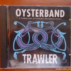 CDs de Música: OYSTERBAND / TRAWLER / 1994 / CD. Lote 295003643