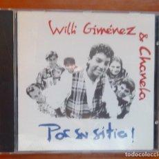 CDs de Música: WILLI GIMENEZ & CHANELA / POR SU SITIO / 1992 / CD. Lote 295004093